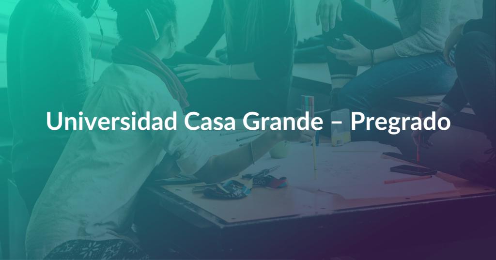 Universidad Casa Grande