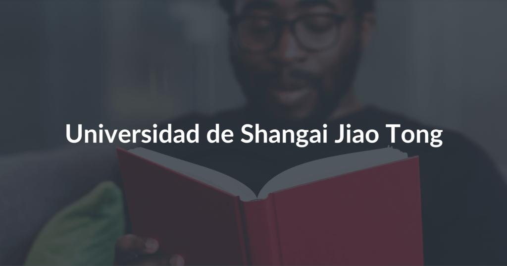Universidad de Shangai Jiao Tong